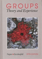 Groups: Theory and Experience by Rodney W.…