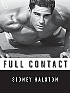 Full Contact (Worth the Fight, #2) by Sidney…