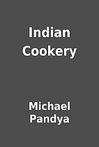 Indian Cookery by Michael Pandya