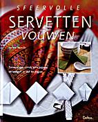 Sfeervolle servetten vouwen: eenvoudige,…