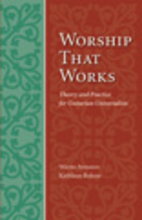 Worship That Works: Theory and Practice for…