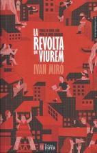 La revolta que viurem by Ivan Miró