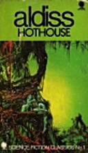 Hothouse by Brian W Aldiss