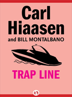 Trap Line by Carl Hiaasen