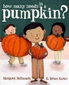How Many Seeds in a Pumpkin? by Margaret…