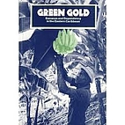 Green gold : bananas and dependency in the…