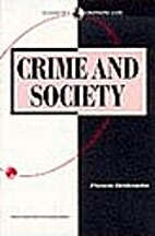 Crime and Society (Sociology for a changing…