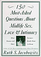 150 Most-Asked Questions About Midlife Sex,…