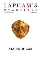 Lapham's Quarterly - States of War: Volume…