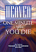 Heaven- One Minute After You Die by Day of…