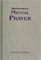 Difficulties in Mental Prayer by Eugene…