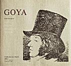 Goya : Caprichos, Desastres, Tauromaquia,…