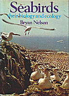Seabirds, their biology and ecology by Bryan…