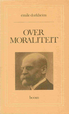 Over moraliteit by Emile Durkheim