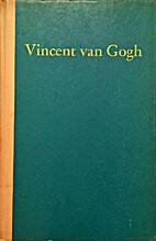 Vincent van Gogh, 1853-1890; a study of the…