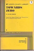 Towards Zero: Mystery play in three acts…