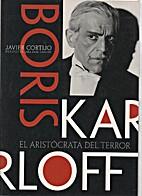 Boris Karloff : el aristócrata del terror…