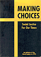 Making choices : social justice for our…