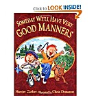 Someday We'll Have Very Good Manners by…