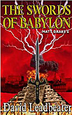 The Swords of Babylon by David Leadbeater