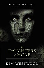 The Daughters of Moab by Kim Westwood
