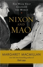 Nixon and Mao: The Week That Changed the…