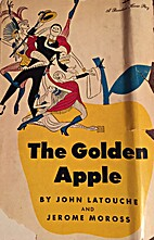 Golden Apple,The by John Latouche