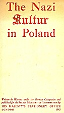 The Nazi Kultur in Poland by John Masefield
