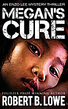 Megan's Cure (An Enzo Lee Mystery Thriller)…