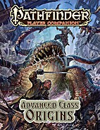 Pathfinder Player Companion: Advanced Class…