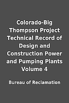 Colorado-Big Thompson Project Technical…
