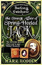 The Strange Affair of Spring Heeled Jack by…