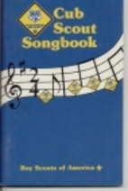 Cub Scout Songbook by Boy Scouts of America