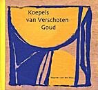 Koepels van Verschoten Goud by Maarten van…