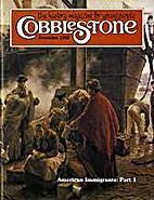 Cobblestone: American Immigrants Part 1 1982…