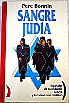 Sangre Judia: Espanoles de Ascendencia…