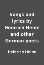 Songs and lyrics by Heinrich Heine and other…
