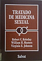 Tratado de medicina sexual by Robert C.…