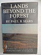 Lands beyond the forest by Paul B. Sears