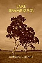 Lake Brambruck by Douglas Gellatly