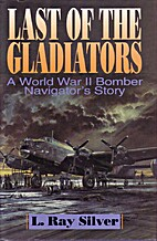 LAST OF THE GLADIATORS, A WORLD WAR TWO…