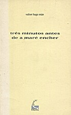 Três Minutos Antes de a Maré Encher by…