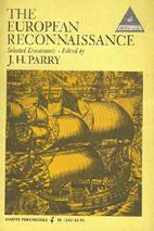 The European reconnaissance ; selected…