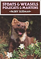 Stoats and Weasels, Polecats and Martens…