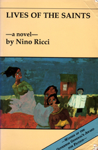 Lives of the Saints by Nino Ricci