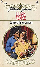 Take This Woman by Lilian Peake