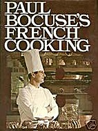Paul Bocuse's French Cooking by Paul…