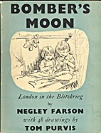 Bombers Moon by Negley Farson