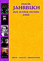 Shayol Jahrbuch für Science Fiction 2005 by…
