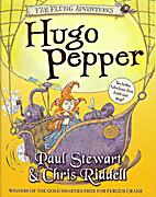 Hugo Pepper by Paul Stewart